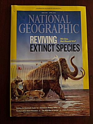 National Geographic, Volume 223, No. 4, April 2013