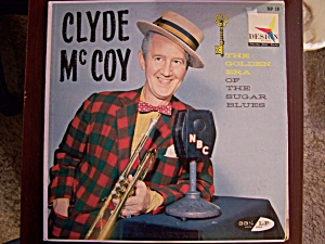 Clyde Mccoy The Golden Era Of The Sugar Blues