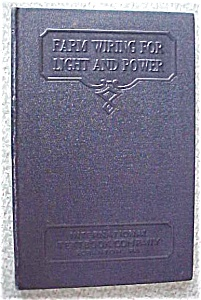 Farm Wiring For Light And Power Leather 1937