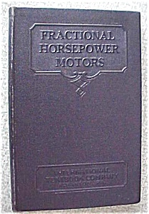 Fractional Horsepower Motors 1937 Care And Repair