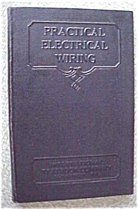 Practical Electrical Wiring 1934 International Textbook