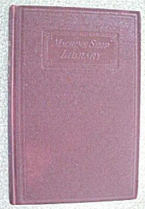 Practical Die Making 1916 1st Edition Machine Shop Libr