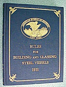 Rules For Building & Classing Steel Vessels 1951