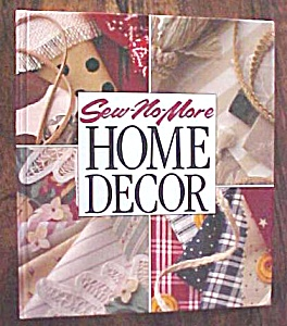Sew-no-more Home Decor 1993 Decorating With Fabric