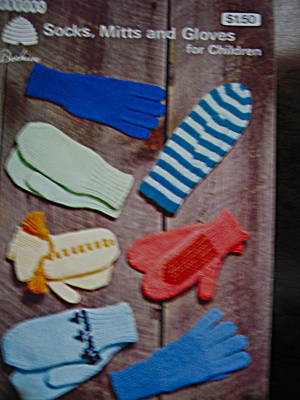 Beehive Socks,mitts &gloves For Children Booklet #7140