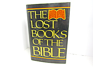 Religous Book The Lost Books Of The Bible