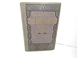 Religous Book The Life & Times Of The Patriarchs