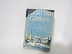 Vintage Book Not All That Glitters