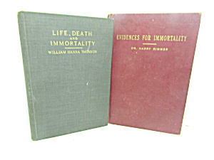 Evidence For Immortality & Life,death & Immortality Set