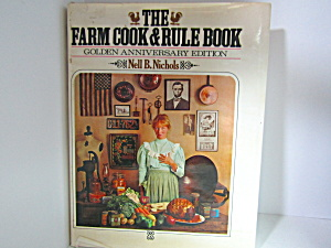 The Farm Cook & Rule Book Golden Anniversary Issue