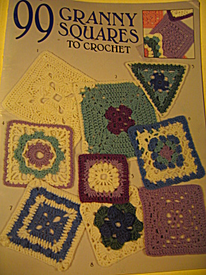 Vintage Leisure Arts 99 Granny Squares To Crochet
