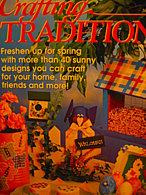 Crafting Traditions Mar/apr 1998