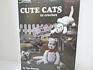 Leisure Arts Cute Cats To Crochet #1105