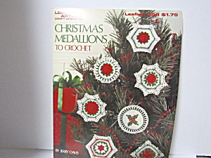 Leisure Arts Christmas Medallions To Crochet #1108