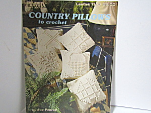 Leisure Arts Crocheted Country Pillows #1143