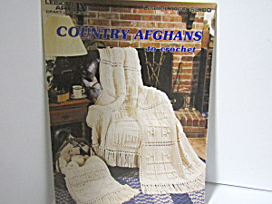 Leisure Arts Country Afghans To Crochet #1160