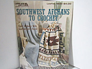 Leisure Arts Southwest Afghans To Crochet #1233