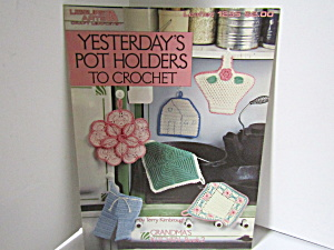 Leisure Arts Yesterdays Pot Holders To Crochet #1295