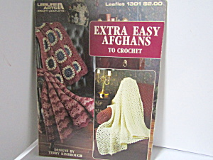 Leisure Arts Extra Easy Afghans To Crochet #1301