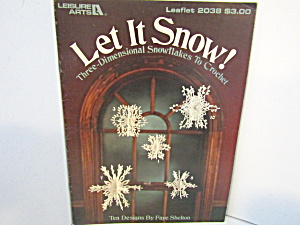 Leisure Arts Let It Snow To Crochet #2038