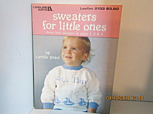Leisure Arts Sweater's For Little Ones #2133
