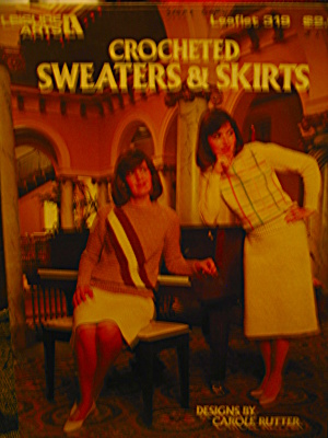 Leisure Arts Crocheted Sweaters & Skirts #319