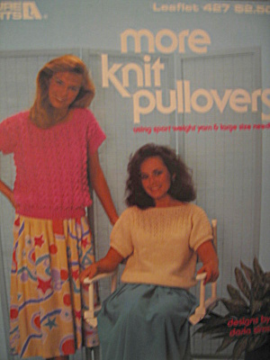 Leisure Arts More Knit Pullovers #427