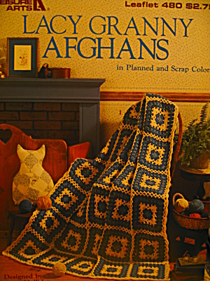 Leisure Arts Lacy Granny Afghans #480