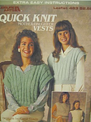 Leisure Arts Quick Knit Mother/daughter Vests #483