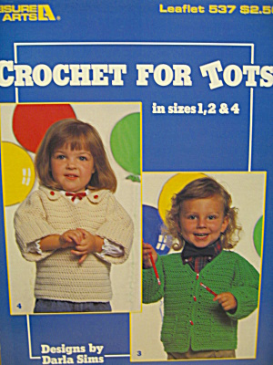 Leisure Arts Crochet For Tots #537