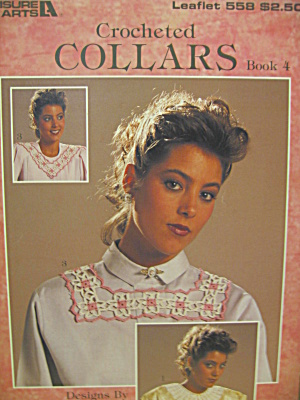 Leisure Arts Crocheted Collars Book 4 #558