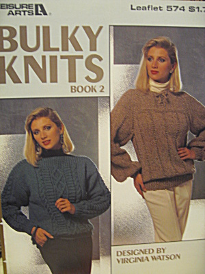 Leisure Arts Bulky Knits Book 2 #574
