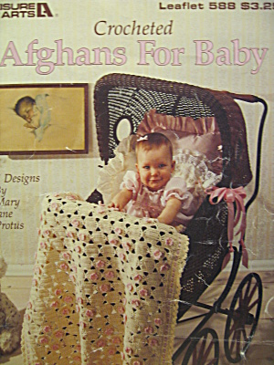 Leisure Arts Crocheted Afghans For Baby #588