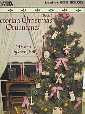 Leisure Arts Victorian Christmas Ornaments #639