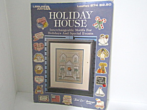 Leisure Arts Holiday House #874