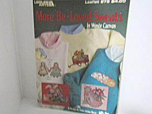 Leisure Arts More Be-loved Sweats In Waste Canvas #875