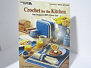 Leisure Arts Crochet For The Kitchen #953