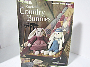 Leisure Arts Crocheted Country Bunnies #960