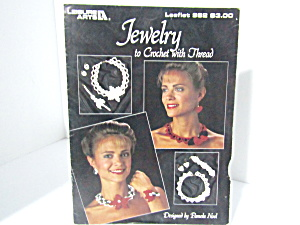Leisure Arts Jewelry To Crochet With Thread #982