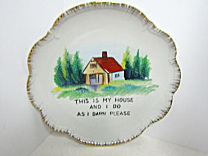 Vintage Decorator This Is My House Plate