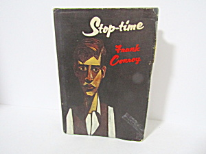 Vintage Book Stop Time By Frank Conroy