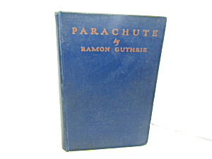 Vintage Rare Book Parachute By Ramon Guthrie