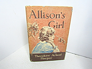Vintage Young Girls Book Allison's Girl By Harper