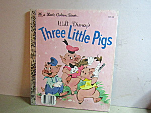 A Golden Book Disney's The Three Little Pigs.