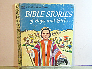Little Golden Book Bible Stories Of Boys And Girls