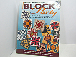 Marsha Mccloskey's Block Party Quilting Book