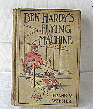 Vintage Ben Hardy's Flying Machine Book For Boys
