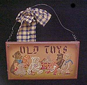 Old Toys Wooden Decorative Sign