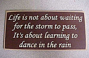 Plaque - Life Is Not About Waiting