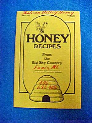 Honey Recipes From The Big Sky Country